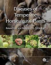 Diseases of Temperate Horticultural Plants, Fox, Roland T. V., George, Raymond A