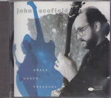JOHN SCOFIELD   CD  GRACE UNDER PRESSURE