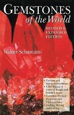 Gemstones of the World by Walter Schumann (2007, Hardcover, Revised, Expanded)