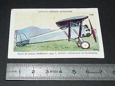 CHROMO BOZON-VERDURAZ 1930-1939 AVIATION AVION CHASSE WIBAULT TYPE 7 450 CV