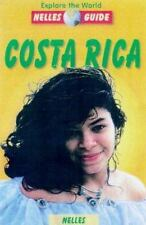 Costa Rica: An Up-To-Date Travel Guide with 167 Color Photos and 10 Maps (Nelles
