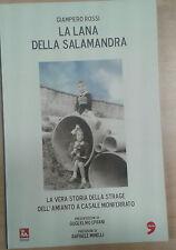 LA LANA DELLA SALAMANDRA - GIAMPIERO ROSSI - EDIESSE/L'UNITà - 2008 - M