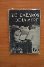 COLLECTION SPHINX n° 21 : LE CABANON DE LA MORT roman policier