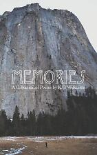 Memories : A Collection of Poems by K. O. Wilkinson by K. O. Wilkinson (2015,...