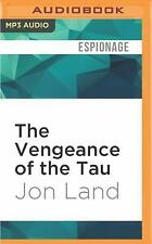 The Vengeance of the Tau : A Blaine Mccracken Novel by Jon Land (2016, MP3...
