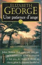 ELIZABETH GEORGE UNE PATIENCE D'ANGE