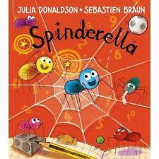 Libro en rústica de Spinderella 2016 edición por Reino Unido reconocido autor Julia Donaldson