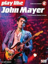 Learn to Play Like John Mayer Ultimate Guitar Lesson TAB Music Book Online Audio