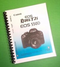 COLOR PRINTED Canon Camera EOS Rebel T2i 550D Full Manual User Guide 260 Pages