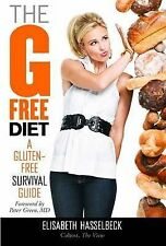 The G-Free Diet: A Gluten-Free Survival Guide Hasselbeck, Elisabeth Very Good Bo