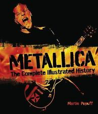 Metallica: The Complete Illustrated History, Popoff, Martin, New Book