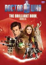The Brilliant Book of Doctor Who 2011 by Clayton Hickman (Hardback, 2010)
