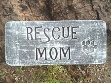 "Rescue mom dog Mold mould 11"" x 5"" x .75"" see 5000 more molds in my ebay store"