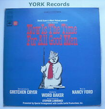 NOW IS THE TIME FOR ALL GOOD MEN - Original Cast Recording - Ex Con LP Record