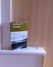 Ecology of Estuaries; by Donald S McLusky