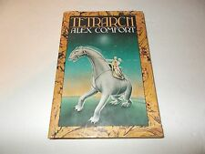 Tetrarch by Alex Comfort (1980, Hardcover)
