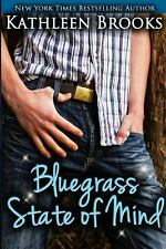 Bluegrass State of Mind by Kathleen Brooks (2012, Paperback) (FREE 2DAY SHIP)