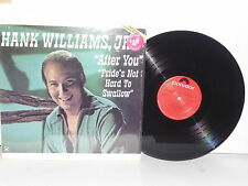 HANK WILLIAMS JR. After You Pride's Not Hard To Swallow LP Vinyl JR PLAYS WELL