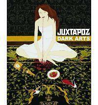 Juxtapoz Dark Arts, Gingko Press 1584233619 First Edition!