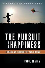 The Pursuit of Happiness: An Economy of Well-Being (Brookings Focus)-ExLibrary