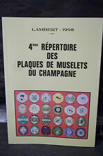 Lambert . 4eme RÉPERTOIRE DES PLAQUES DE MUSELETS DU CHAMPAGNE. Placomusophilie