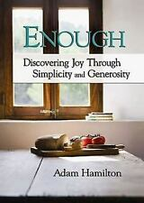 Enough, paperback version: Discovering Joy through Simplicity and Generosity