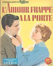 ▬► Nous Deux   Roman Photo De 1955  L'AMOUR FRAPPE A LA PORTE