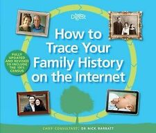 How to Trace Your Family History on the Internet: Find Your Ancestors the Easy W