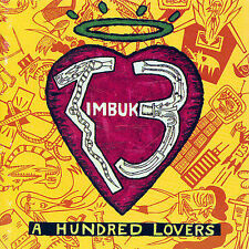 TIMBUK3 A Hundred Lovers (1995, High Street) CD