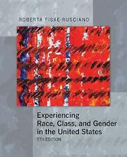 Experiencing Race, Class, and Gender in the United States-ExLibrary