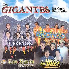 Los Gigantes del Cerro de La Silla (CD)Plebeyos,Los Mier,Bronco,Baron de Apocada