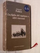 LA FIGLIA DEL CAPITANO E ALTRI RACCONTI Aleksandr Puskin La Biblioteca Ottocento