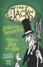 Jack and the Broomstick: WITH From a Jack to a King (Pair of Jacks)