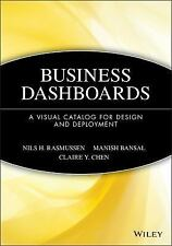 Business Dashboards: A Visual Catalog for Design and Deployment by Rasmussen, N