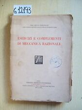 G. BISCONCINI - ESERCIZI E COMPLEMENTI DI MECCANICA RAZIONALE - 1927