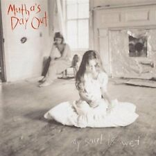 Mutha's Day Out - My Soul Is Wet