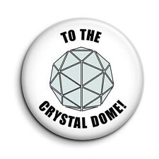 Crystal Maze 'To The Crystal Dome' 38mm/1.5 inch Cult TV Button Pin Badge