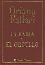 La Rabia y El Orgullo (Spanish Edition) ~ Fallaci, Oriana