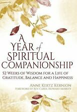 A Year of Spiritual Companionship : 52 Weeks of Wisdom for a Life of...