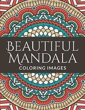 Beautiful Mandala Coloring Images by Richard Syner (2015, Paperback)