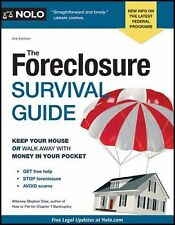 The Foreclosure Survival Guide: Keep Your House or Walk Away With Money in Your