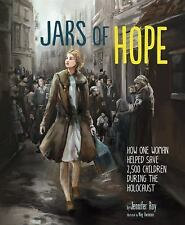 Encounter Narrative Nonfiction Picture Bks.: Jars of Hope : How One Woman...