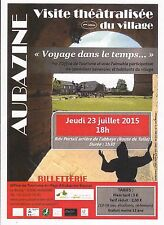 AUBAZINE - VISITE THEATRALISEE DU VILLAGE 2. EDITION - FLYER / TRACT - 2015 TBE