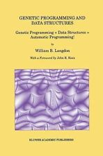 Genetic Programming and Data Structures : Genetic Programming + Data...