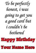 A5 Personalised Greeting Card Happy Birthday good card funny humour  PIDH12
