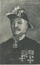 CARTE POSTALE / LE GENERAL DE CASTELNAU GRAND OFFICIER DE LA LEGION D'HONNEUR