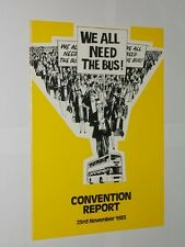 We All Need The Bus. Convention Report Nov 1983. Bus & Coach Council Booklet.