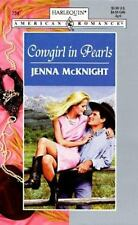 Harlequin American Romance: Cowgirl in Pearls by Jenna McKnight (1998,...