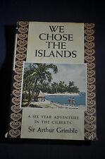 1952 *FIRST* We Chose The Island Six Year Adventure  in the Gilbert Islands