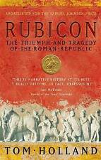 Rubicon: The Triumph and Tragedy of the Roman Republic by Tom Holland Paperback